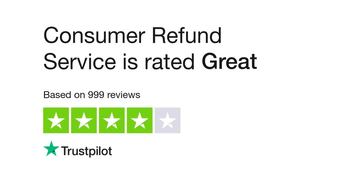 Consumer Refund Service Reviews   Read Customer Service