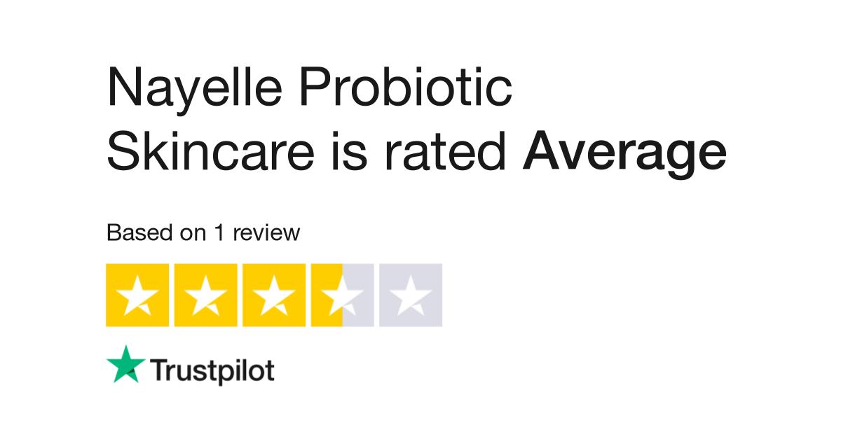"Nayelle Probiotic Skincare is rated ""Great"" with 7.4 / 10 on Trustpilot"