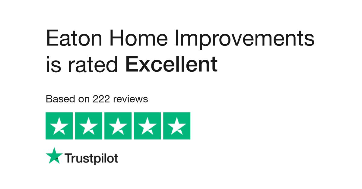 Eaton Home Improvements Reviews Read Customer Service Reviews Of Eatonhomeimprovements Co Uk