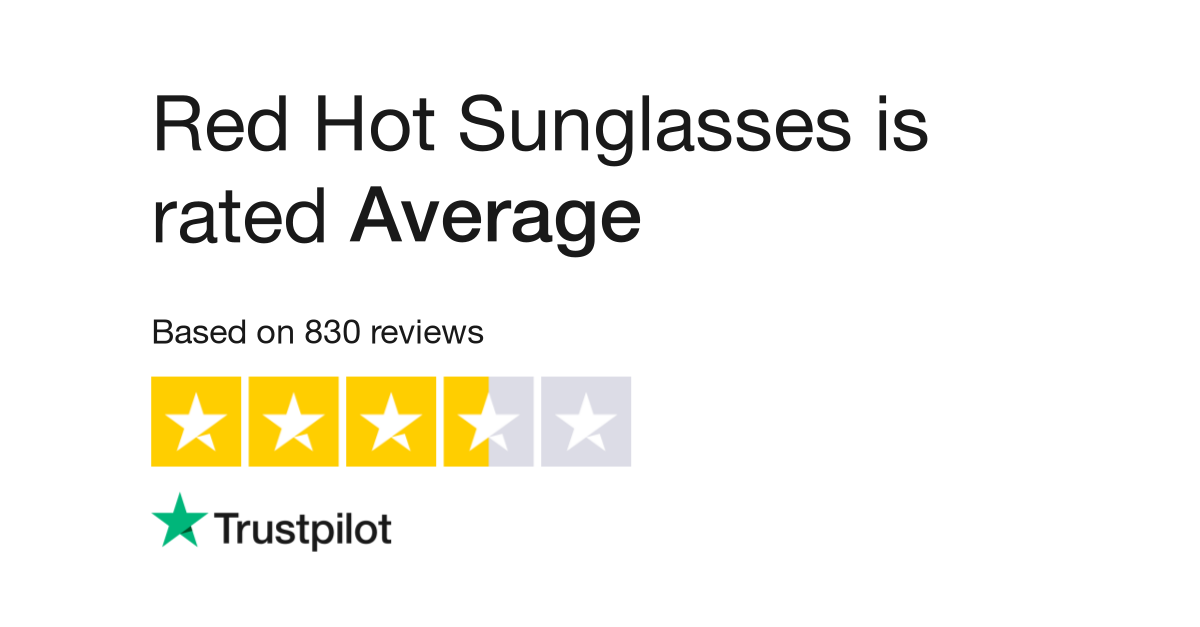a474cf572c1 Red Hot Sunglasses Reviews