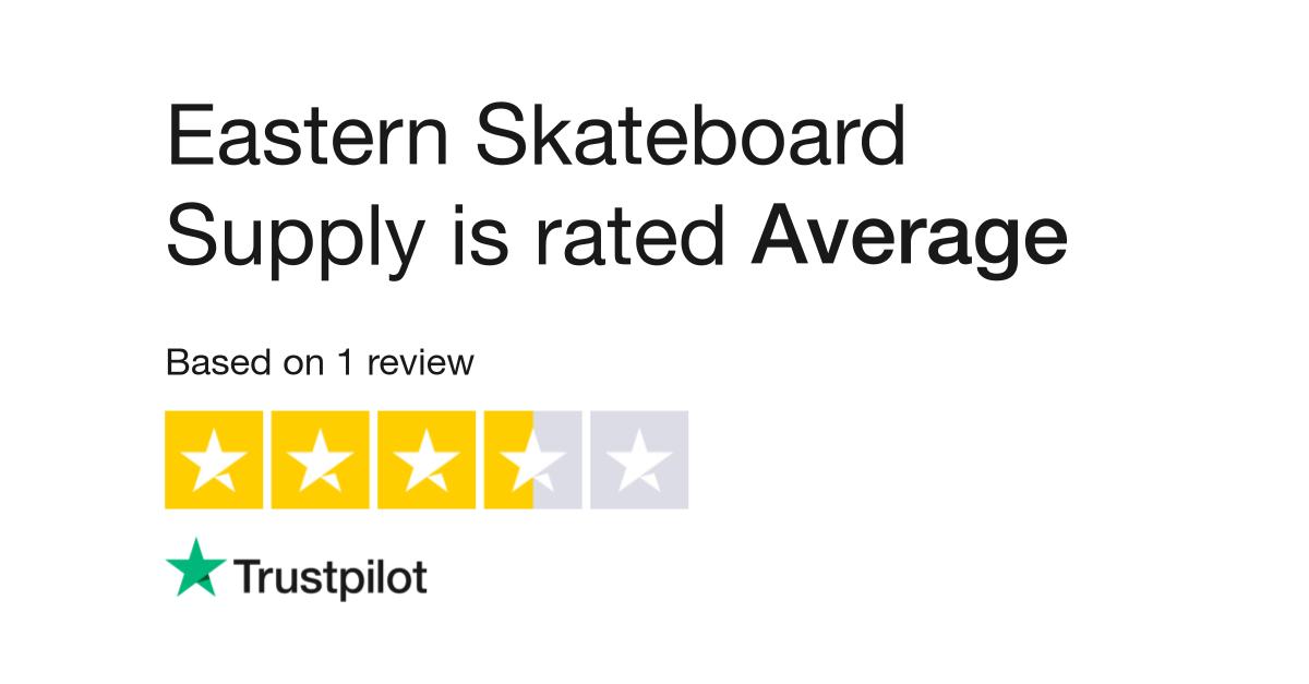 Eastern Skateboard Supply Reviews   Read Customer Service