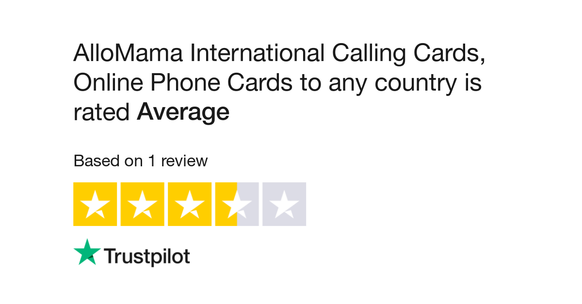 allomama international calling cards online phone cards to any country reviews read customer service reviews of allomamacom - International Calling Cards Online