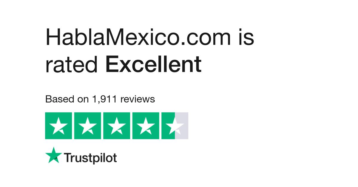 Hablamexicocom Reviews Read Customer Service Reviews Of