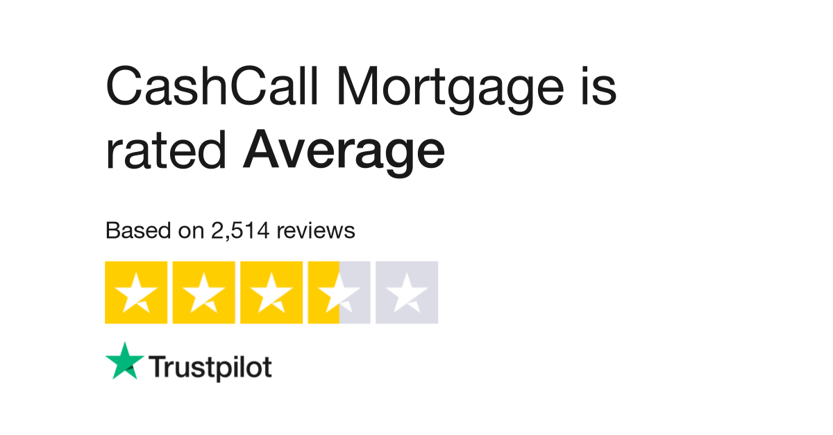 CashCall Mortgage Reviews | Read Customer Service Reviews of