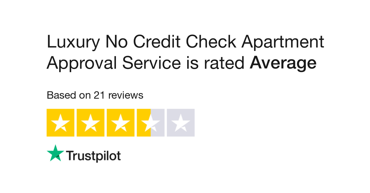 Luxury No Credit Check Apartment Approval Service Reviews