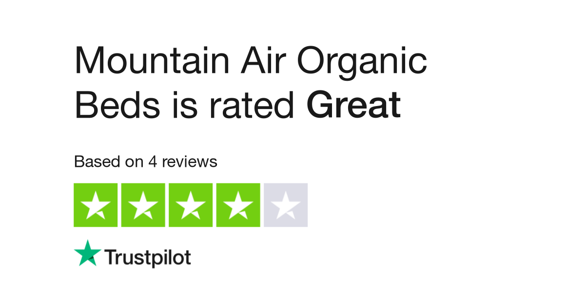 Mountain Air Organic Beds Reviews Read Customer Service Of Mountainairorganicbeds