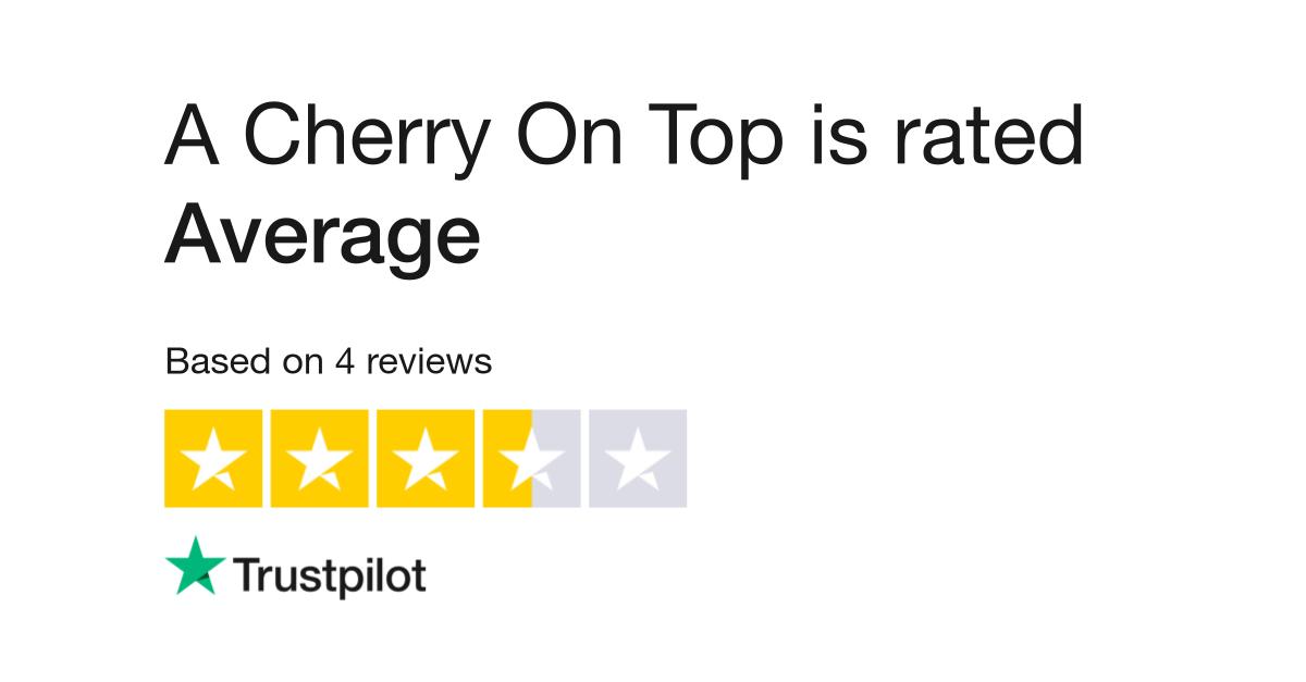 A Cherry On Top Reviews Read Customer Service Reviews Of Acherryontop Com