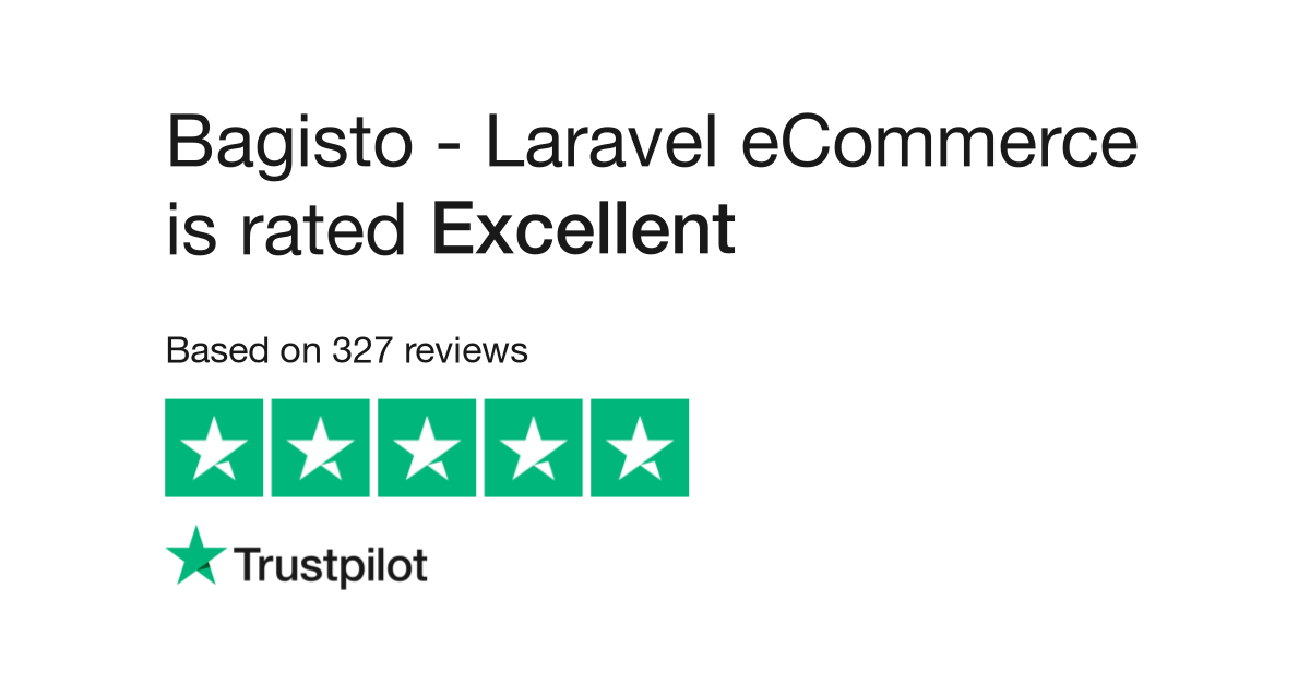 Bagisto - Laravel eCommerce Reviews | Read Customer Service Reviews