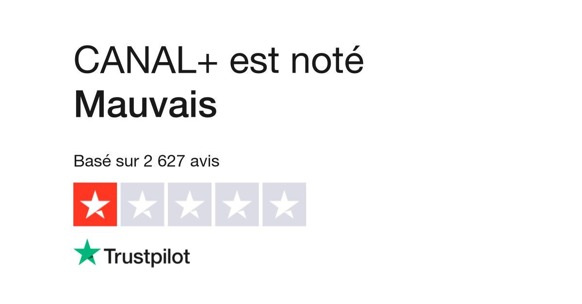 Avis De Canal Lisez Les Avis Clients De Www Canalplus Fr